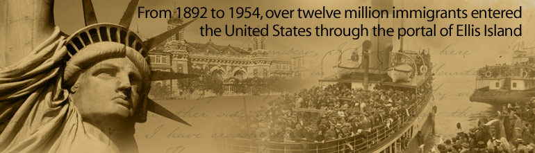 From 1892 to 1954, over twelve million immigrants entered the United States through the portal of Ellis Island.